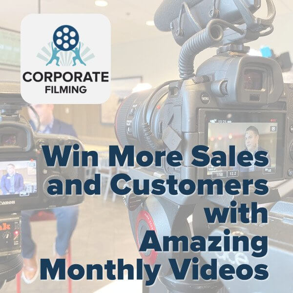 win more sales and customers with corporate filming video production services